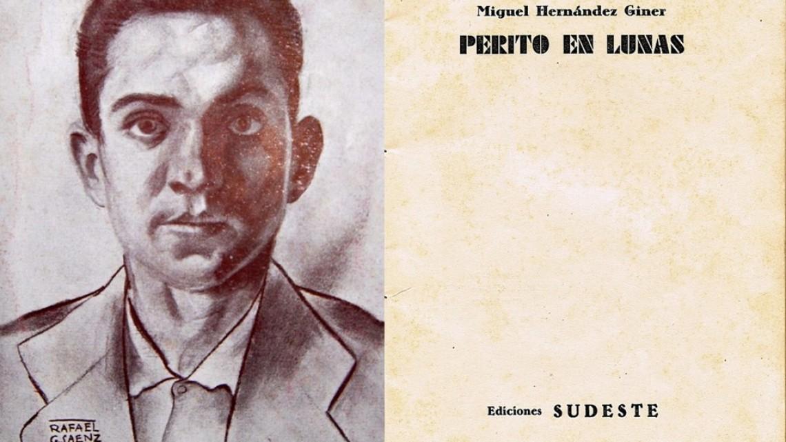Miguel Hernández. Perito en lunas no es el primer libro del poeta cabrero. Artículo de Antonia María Carrascal.