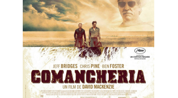 Comancheria, de David Mackenzie. Un cruce de géneros que funciona. Crítica de cine. José Manuel Cruz.