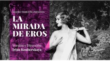 La mirada de Eros: Nabokov sobre las tablas