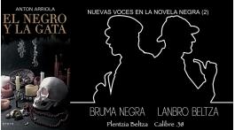 Colaboración: V Encuentro de Novela y Género Negro Bruma Negra. Reseña de El negro y la gata, de Antón Arriola. Manu López Marañón para Revista MoonMagazine