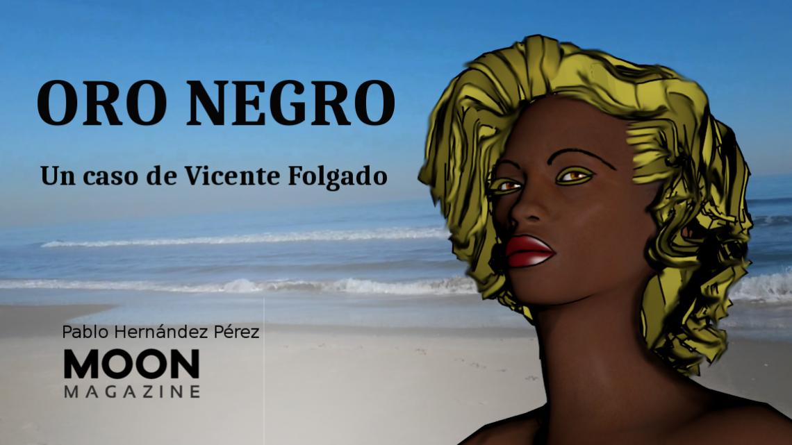 Oro negro. Un relato de Pablo Hernández Pérez. Descarga gratuita