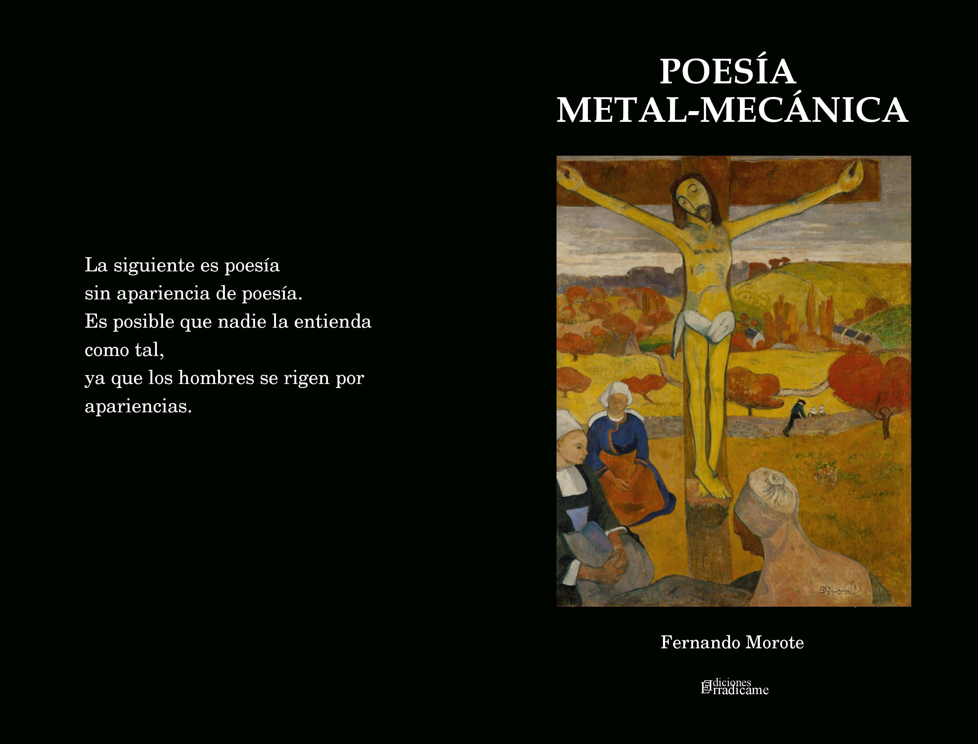 Poesía metal-mecánica, prosa poética irreverente de Fernando Morote